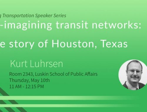 Re-imagining transit networks: The story of Houston, Texas – Kurt Luhrsen